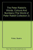 The Peter Rabbit's Words, Colours And Numbers