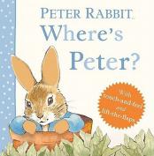 Where's Peter? (Peter Rabbit) [Board book]