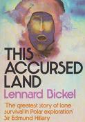 This Accursed Land