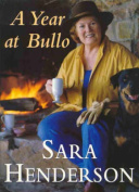 A Year at Bullo : Stories from around Sara's Table