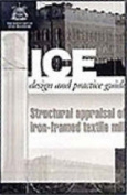 Structural Appraisal of Iron Framed Textile Mills