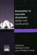 Innovation in Concrete Structures