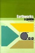 Earthworks: A guide