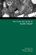 Recycling and Reuse of Glass Cullet