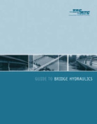 Guide to Bridge Hydraulics, 2nd edition