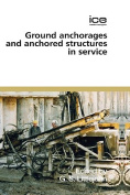 Ground Anchorages and Anchored Structures in Service