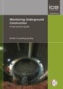 Monitoring Underground Construction