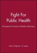 The Fight for Public Health
