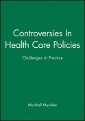 Controversies in Health Care Policies