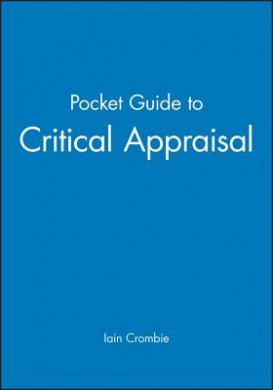 The Pocket Guide to Critical Appraisal
