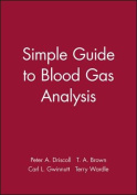 A Simple Guide to Blood Gas Analysis