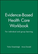 Evidence Based Health Care Workbook