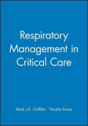 Respiratory Management in Critical Care