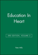 Education in Heart: v. 3