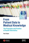 From Patient Data to Medical Knowledge
