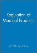 The Regulation of Medical Products