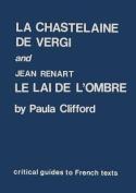 """""""Chastelaine De Vergi"""" and Jean Renart"""