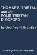 "Thomas' ""Tristan"" and the ""Folie Tristan d'Oxford"""