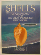 Shells of Queensland and the Great Barrier Reef