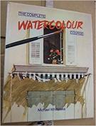 The Complete Watercolour Course