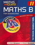 Maths Quest Maths B Year 11 for Queensland 2E Solutions Manual