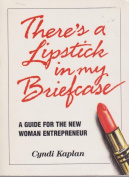 There's a Lipstick in My Briefcase