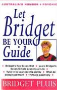 Let Bridget be Your Guide