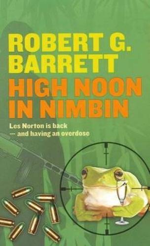 High Noon in Nimbin by Robert G. Barrett.