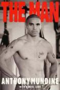 The Man: Anthony Mundine