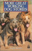 More Great Working Dog Stories