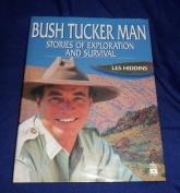 The Bush Tucker Man