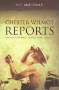 Chester Wilmot Reports