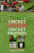 Cricket, Curious Cricket