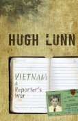 Vietnam: A reporter's war