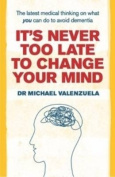 It's Never Too Late to Change Your Mind