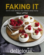 delicious. Faking it