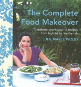 The Complete Food Makeover