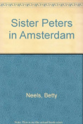 Sister Peters Of Amsterdam