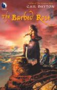 The Barbed Rose (Luna S.)