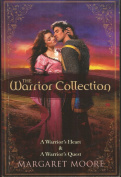 The Warrior Collection Bk 1 & 2/A Warrior's Heart/A Warrior's Quest