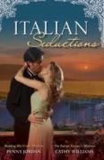 Italian Seductions Bk 5&6/Bedding His Virgin Mistress/The Italian Tycoon's Mistress