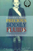 Precious Bodily Fluids