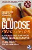 The New Glucose Revolution