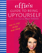 Effie's Guide to Being Upyourself