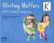Writing Matters K
