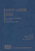 X-Ray Lasers 2002: 8th International Conference on X-Ray Lasers, Aspen, Colorado, 27-30 May 2002