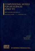 Computational Models for Life Sciences - CMLS '07