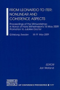 From Leonardo to ITER, Nonlinear and Coherence Aspects (AIP Conference Proceedings