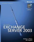 Microsoft Exchange Server 2003 Administrator's Companion