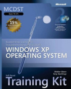 Supporting Users and Troubleshooting a Microsoft Windows XP Operating System